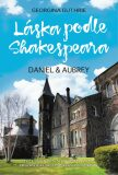 Láska podle Shakespeara - Daniel a Aubrey - Georgina Guthrie
