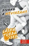 Láska, túžba, sex 2 – Divoko a neviazane - Ali Cronin, Mária Havranová