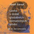 Láska v době globálních klimatických změn - Josef Pánek