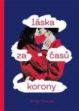 Láska za časů korony - Tereza Hronová