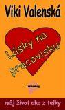 Lásky na pracovisku - Viki Valenská