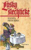 Lásky šlechtické - Zuzana Francková