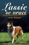 Lassie se vrací - Eric Knight