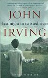 Last Night in Twisted River - John Irving