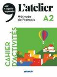 L´atelier A2 - Cahier d´activités + 1 CD MP3 - Cocton Marie-Noëlle, ...