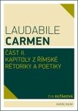 Laudabile Carmen – část II  - Eva Kuťáková