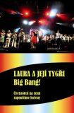 Big Bang - Čtvrtstoletí na Zemi zapouštíme kořeny + DVD - Šůcha Karel