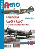 Lavočkin La-5/La-7 v československém letectvu - Miroslav Irra