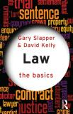Law: The Basics - Gary Slapper, David Kelly