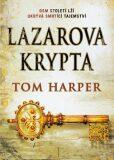 Lazarova krypta - Tom Harper