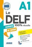 Le DELF A1 100% réussite Scolaire et junior + CD - kolektiv