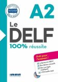 Le DELF A2 100% réussite + CD - Dorothée Dupleix, ...