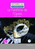 Le fantôme de l´Opéra - Niveau 4/B2 - Lecture CLE en français facile - Livre + CD - Gaston Leroux