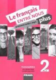 Le francais ENTRE NOUS plus 2 PS (A1.1) - Sylva Nováková