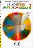 Le nouveau sans frontiéres 1: Livre de l´éleve - Dominique Philippe