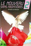 Le nouveau sans frontiéres: 2 Livre de l´éleve - Jacky Girardet, ...