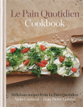 Le Pain Quotidien Cookbook - Gabriel Jean-Pierre, ...