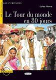 Le Tour du monde en 80 jours + CD (Black Cat Readers FRA Level 3) - Jules Verne