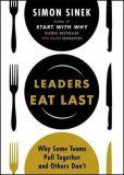 Leader Eats Last - Simon Sinek