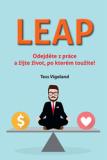 LEAP (Odejděte z práce a žijte život, po kterém toužíte) - Tess Vigeland