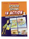 Learners - Spoken Idioms in Action 1 - Stephen Curtis