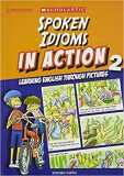 Learners - Spoken Idioms in Action 2 - Stephen Curtis