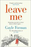 Leave Me - Gayle Formanová