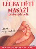 Léčba dětí masáží spoušťových bodů - Donna Finando