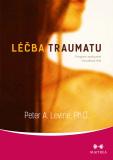 Léčba traumatu - Peter A. Levine