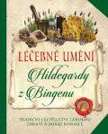 Léčebné umění Hildegardy z Bingenu - Esence
