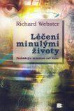 Léčení minulými životy - Richard Webster