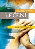 Léčení - Zázrak v nás - Clemens Kuby