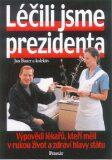 Léčili jsme prezidenta - Jan Bauer