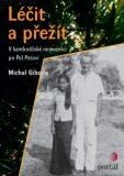 Léčit a přežít - Michal Giboda