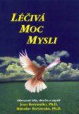 Léčivá moc mysli - Joan Borysenko