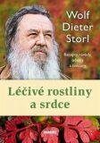 Léčivé rostliny a srdce - Storl Wolf-Dieter