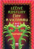 Léčivé rostliny Číny a Vietnamu - 1. díl (a-i) - Pavel Valíček