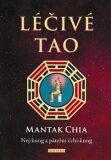 Léčivé Tao - Mantak Chia