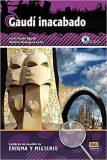 Lecturas de enigma y misterio - Gaudí inacabado + CD - ...