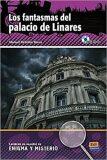 Lecturas de enigma y misterio - Los fantasmas del Palacio de Linares + CD - Manuel Rebollar Barro