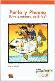 Lecturas Gominola - Perla y Phuong - Libro + CD - Rosa Ortí