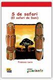 Lecturas Gominola - S de safari - Libro - Francesc Lucio González