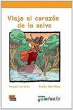 Lecturas Gominola - Viaje al corazón de la selva - Libro - ...
