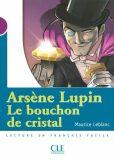 Lectures Mise en scéne 1: Le bouchon de cristal - Livre - Maurice Leblanc, ...