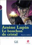 Lectures Mise en scéne 1: Le bouchon de cristal - Livre + CD - Maurice Leblanc
