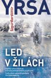 Led v žilách - Yrsa Sigurdarđóttir