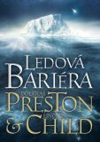 Ledová bariéra - Douglas Preston, Lincoln Child