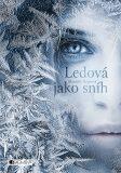 Ledová jako sníh - Danielle Paige