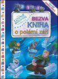 Ledové království Bezva kniha o polární záři - autora nemá