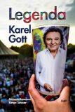 Legenda Karel Gott - Roman Schuster, ...